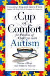 A Cup of Comfort for Parents of Children with Autism 380362