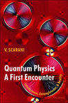 Quantum Physics: A First Encounter 422472
