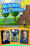 Against All Odds: Readers Theatre for Grades 3-8 491497
