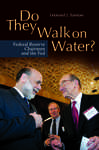 Do They Walk on Water? Federal Reserve Chairmen and the Fed 492301
