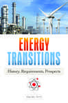 Energy Transitions: History, Requirements, Prospects 554357