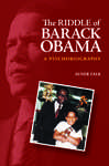 The Riddle of Barack Obama: A Psychobiography 564041
