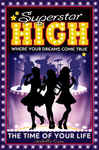 Superstar High: The Time of Your Life 608679