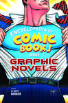 Encyclopedia of Comic Books and Graphic Novels [2 volumes] 656435