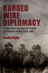 Barbed Wire Diplomacy 679604