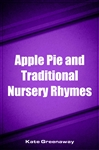 Apple Pie and Traditional Nursery Rhymes