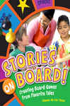 Stories on Board! Creating Board Games from Favorite Tales