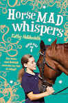 Horse Mad Whispers 822766