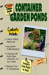 Super Simple Guide to Container Garden Ponds
