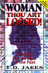 Woman Thou Art Loosed! 915926