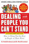 Dealing with People You Cant Stand, Revised and Expanded Third Edition: How to Bring Out the Best in People at Their Worst