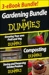 Gardening For Dummies Three e-book Bundle: Growing Your Own Fruit and Veg For Dummies, Composting For Dummies and Storing and Preserving Garden Produce Fo