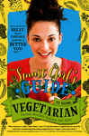 The Smart Girl's Guide to Going Vegetarian 1605645