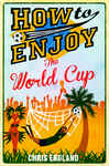 How to Enjoy the World Cup 1677142