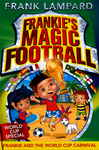Frankie's Magic Football: Frankie and the World Cup Carnival 1687042