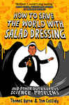 How To Save the World with Salad Dressing 1792171