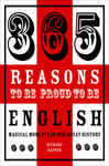 365 Reasons to be Proud to be English 1891250