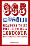 365 Reasons to be Proud to be a Londoner 2066096
