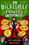 The Incredible Powers of Montague Towers