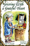 Grieving With a Grateful Heart 2532164