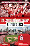 St. Louis Cardinals Fans' Bucket List 2568705