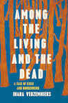 Among the Living and the Dead 95960945